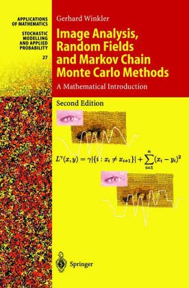 Image Analysis, Random Fields, and Dynamic Monte Carlo Methods: A Mathematical Introduction