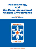 Paleolimnology and the Reconstruction of Ancient Environments: Paleolimnology Proceedings of the XII INQUA Congress