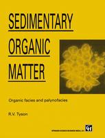 Sedimentary Organic Matter: Organic facies and palynofacies