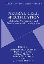 Neural Cell Specification: Molecular Mechanisms and Neurotherapeutic Implications