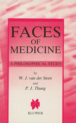 Faces of Medicine: A Philosophical Study