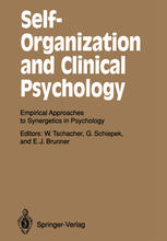 Self-Organization and Clinical Psychology: Empirical Approaches to Synergetics in Psychology