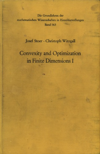 Convexity & Optimization in Finite Dimensions One