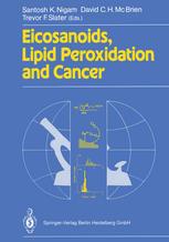 Eicosanoids, Lipid Peroxidation and Cancer