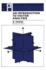 An Introduction to Vector Analysis For Physicists and Engineers
