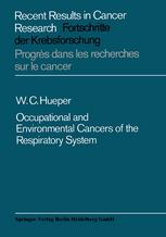 Occupational and Environmental Cancers of the Respiratory System