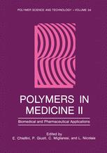 Polymers in Medicine II: Biomedical and Pharmaceutical Applications