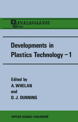 Developments in Plastics Technology—1: Extrusion