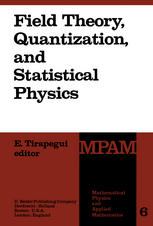 Field Theory, Quantization and Statistical Physics: In Memory of Bernard Jouvet