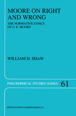 Moore on Right and Wrong: The Normative Ethics of G. E. Moore