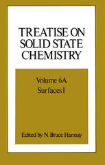 Treatise on Solid State Chemistry: Volume 6A Surfaces I