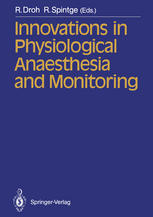 Innovations in Physiological Anaesthesia and Monitoring