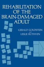 Rehabilitation of the Brain-Damaged Adult