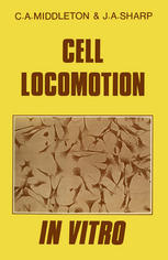 Cell Locomotion in Vitro : Techniques and Observations