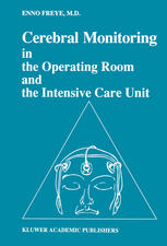 Cerebral Monitoring in the Operating Room and the Intensive Care Unit