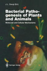 Bacterial Pathogenesis of Plants and Animals: Molecular and Cellular Mechanisms