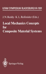 Local Mechanics Concepts for Composite Material Systems: IUTAM Symposium Blacksburg, VA 1991