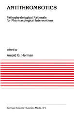 Antithrombotics: Pathophysiological Rationale for Pharmacological Interventions