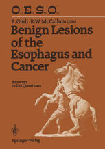 Benign Lesions of the Esophagus and Cancer: Answers to 210 Questions