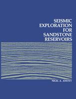 Seismic Exploration for Sandstone Reservoirs