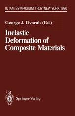 Inelastic Deformation of Composite Materials: IUTAM Symposium, Troy, New York, May 29 – June 1, 1990