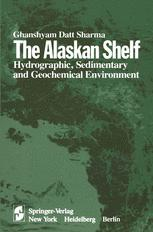 The Alaskan Shelf: Hydrographic, Sedimentary, and Geochemical Environment