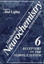 Handbook of Neurochemistry: Volume 6: Receptors in the Nervous System