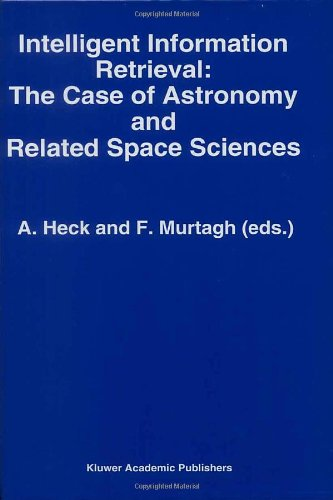 Intelligent Information Retrieval: The Case of Astronomy and Related Space Science
