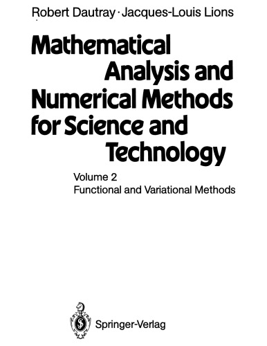 Mathematical Analysis and Numer. Methods for Sci. and Tech. [Vol 2]