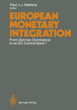 European Monetary Integration: From German Dominance to an EC Central Bank?
