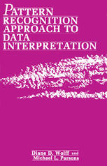 Pattern Recognition Approach to Data Interpretation