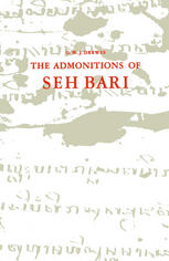 The Admonitions of Seh Bari: A 16th century Javanese Muslim text attributed to the Saint of Bonaṅ