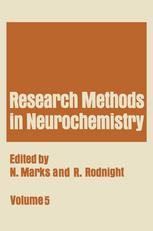 Research Methods in Neurochemistry: Volume 5