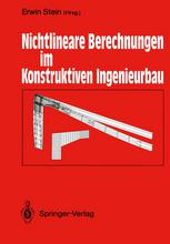 Nichtlineare Berechnungen im Konstruktiven Ingenieurbau: Berichte zum Schlußkolloquium des gleichnamigen DFG-Schwerpunktprogramms am 2./3. März 1989 i