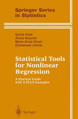 Statistical Tools for Nonlinear Regression: A Practical Guide with S-PLUS Examples