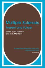 Multiple Sclerosis: Present and Future