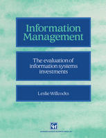 Information management: The evaluation of information systems investments