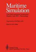 Maritime Simulation: Proceedings of the First Intercontinental Symposium, Munich, June 1985