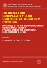 Information Complexity and Control in Quantum Physics: Proceedings of the 4th International Seminar on Mathematical Theory of Dynamical Systems and Mi