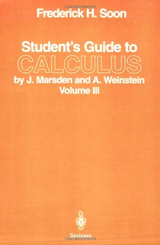 Students Guide to Calculus by J. Marsden and A. Weinstein (Vol 3)