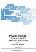 Physicochemical Hydrodynamics: Interfacial Phenomena