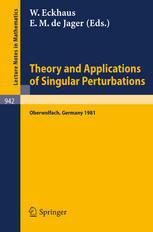 Theory and Applications of Singular Perturbations: Proceedings of a Conference Held in Oberwolfach, August 16–22, 1981