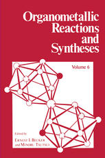 Organometallic Reactions and Syntheses: Volume 6