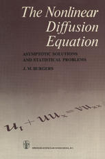 The Nonlinear Diffusion Equation: Asymptotic Solutions and Statistical Problems
