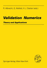 Validation Numerics: Theory and Applications
