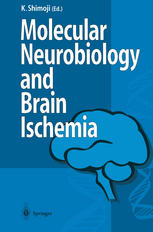 Molecular Biology and Brain Ischemia