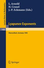 Lyapunov Exponents: Proceedings of a Conference held in Oberwolfach, May 28 – June 2, 1990