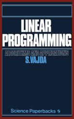 Linear Programming: Algorithms and applications