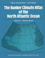 The Bunker Climate Atlas of the North Atlantic Ocean: Volume 1: Observations