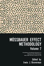 Mössbauer Effect Methodology: Volume 7 Proceedings of the Seventh Symposium on Mössbauer Effect Methodology New York City, January 31, 1971